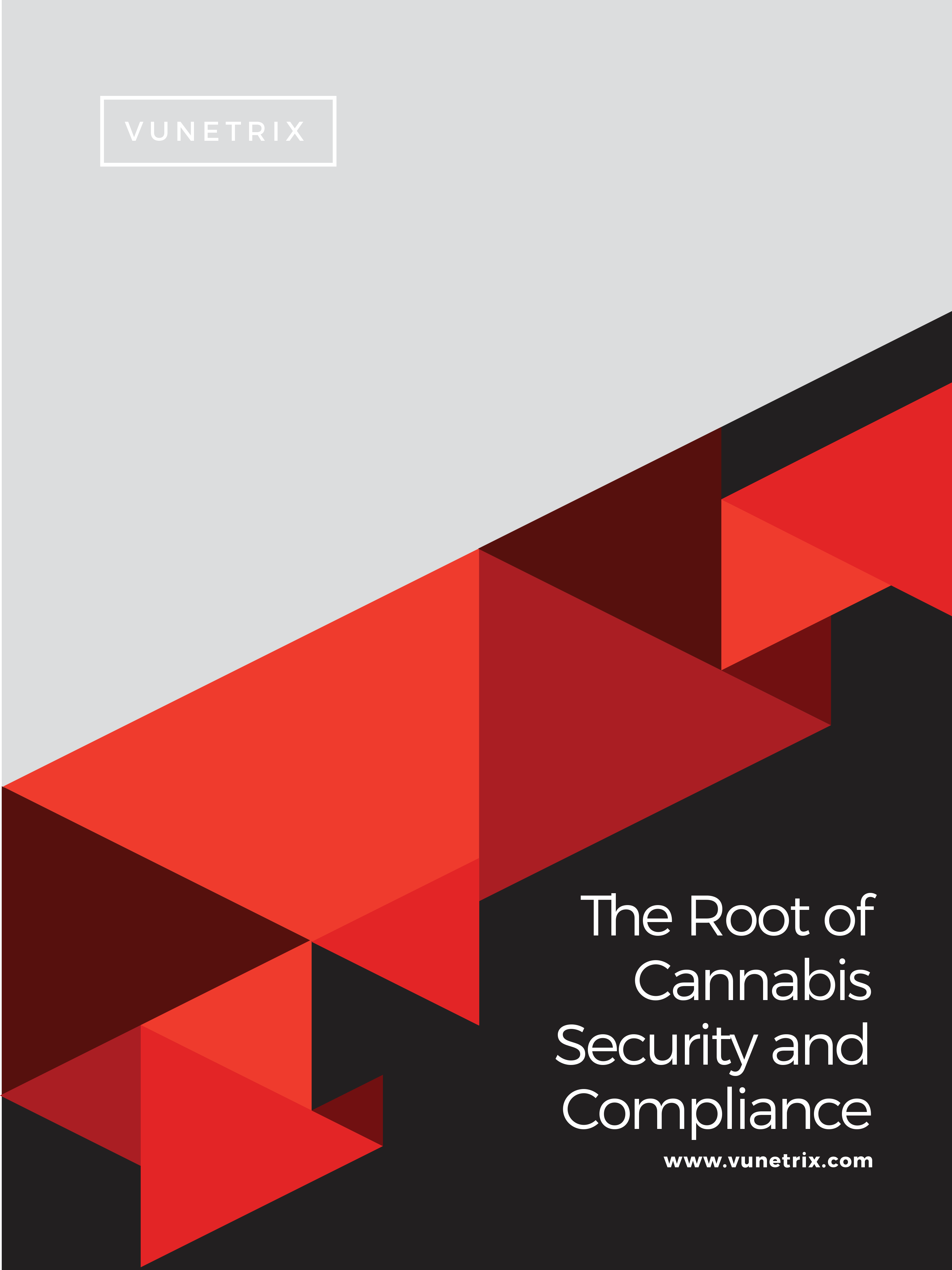 The Root of Cannabis Security and Compliance